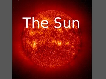 What is the Sun? Describe and Explore