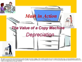 What is the Value of My Photo Copy Machine? The Math in Action Series