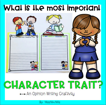 Opinion Writing Craftivity: What is the most important character trait?