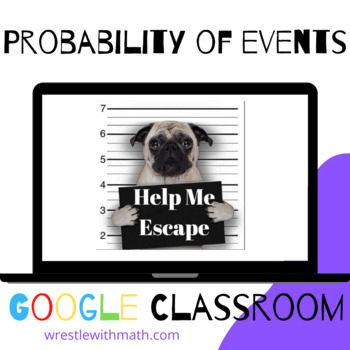 What is the probability?  – Bad Dog Breakout for Google Classroom!