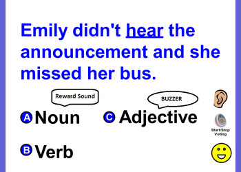 What is the underlined word in the sentence?  Noun, Verb, or Adjective.