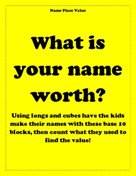 What is your name worth with base 10 blocks?
