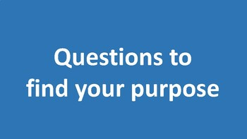 Questions to discover your purpose