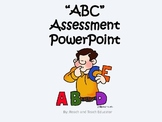 """What letter comes next?"" ABC Assessment PowerPoint (part 1)"