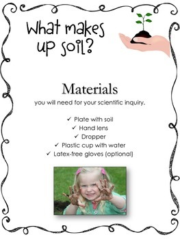 What makes up soil? Scientific Inquiry Activities