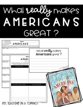 What really makes AMERICANS great?  [AMERICANS Book Activities]