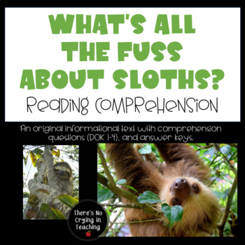 Sloths: Reading Comprehension RI 4.1
