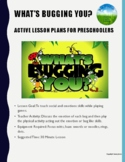 What's Bugging You - Active Lesson Plan