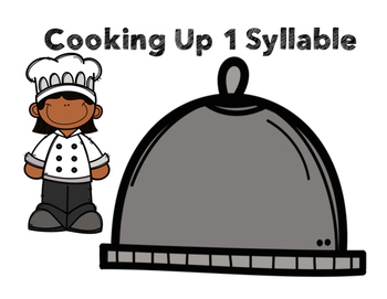 What's Cookin? {Syllable Sort}