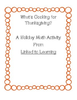 What's Cooking for Thanksgiving: A holiday Math Activity