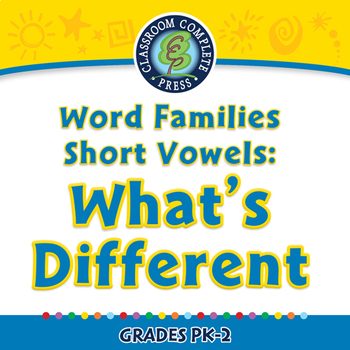 Word Families Short Vowels: What's Different - NOTEBOOK Gr. PK-2