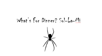 What's For Dinner? Spider Web Sol-La-Mi game