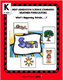 Weather: What's Happening Outside....? (NGSS K-ESS2-1)