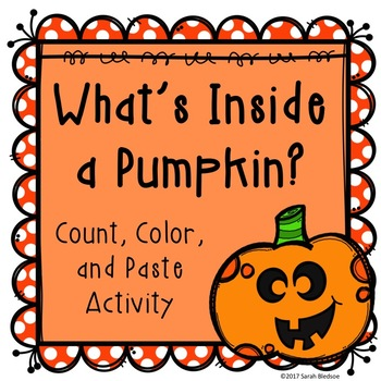 What's In A Pumpkin? Color, Paste, and Count Fall Activity