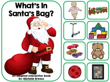 What's In Santa's Bag?--Adapted Christmas Book {Autism, Early Childhood, SPED}