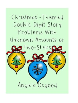 Double Digit Story Problems with Unknowns or Two-Steps (Christmas Themed)