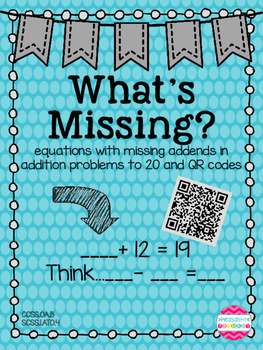What's Missing?  A missing addend QR code math sheet