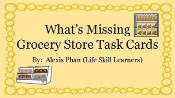 What's Missing Grocery Store Task Cards