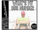 What's My Bus Number? (Math Extensions - 1.OA.3)