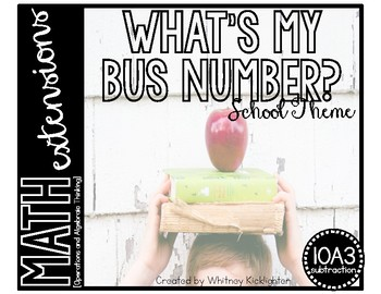 What's My Bus Number? (Math Extensions - 1.OA.3 Subtraction)
