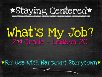 What's My Job? 2nd Grade Harcourt Storytown Lesson 20
