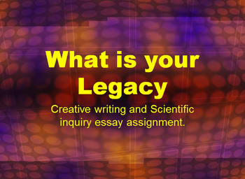What's My Legacy? High school end of year assignment