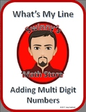 What's My Line: Adding Multi Digit Numbers