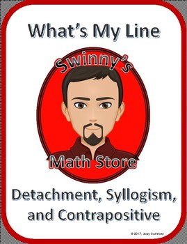 What's My Line: Logic Laws of Detachment, Syllogism, and Contrapositive