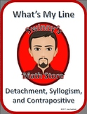 What's My Line: Logic Laws of Detachment, Syllogism, and C