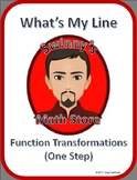 What's My Line: One Step Function Transformations