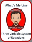 What's My Line: Solving Systems of Equations with Three Variables