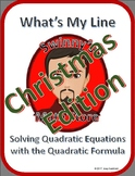 What's My Line: Using the Quadratic Formula (Christmas Edition)