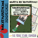 What's My Motivation?--Lesson 1 of the Motivation Series