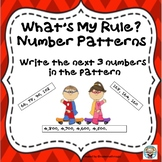 Skip Counting Number Patterns-What's The Rule-Write the Next 3 Numbers
