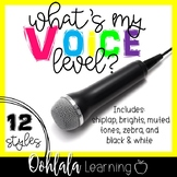 What's My Voice Level? Classroom Voice Level Charts