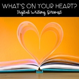 What's On Your Heart Digital Writing Prompt