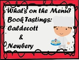 What's On the Menu?  Book Tastings:  Caldecott & Newbery