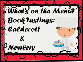 What's On the Menu?  Book Tastings:  Caldecott & Newbery