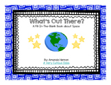What's Out There?  A Fill-In-The-Blank Book about Outer Space