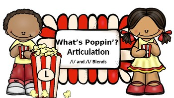 What's Poppin'? Articulation: L and L Blends