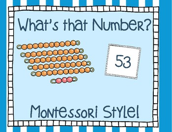 What's That Number? Montessori Style!