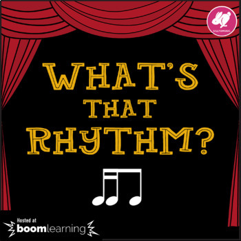 What's That Rhythm? 16ths-8th Notes - BOOM Cards