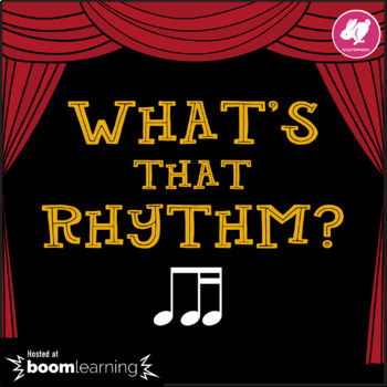 What's That Rhythm? 8th-16th Notes - BOOM Cards