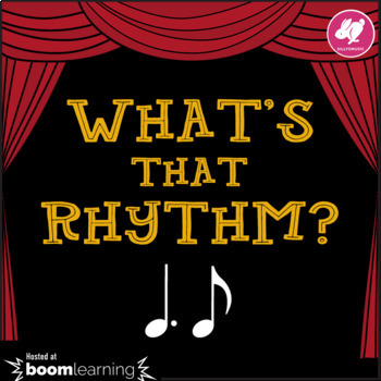 What's That Rhythm? Dotted Quarter-8th Note (Tam-Ti) - BOOM Cards