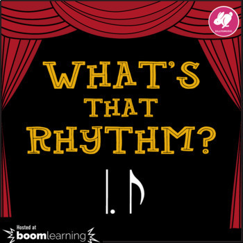 What's That Rhythm? Dotted Quarter-8th (Tam-Ti) - STICK NOTATION - BOOM Cards