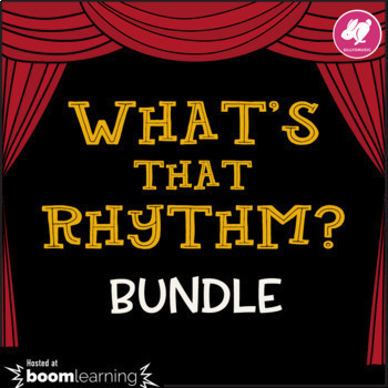 What's That Rhythm? Standard Notation BUNDLE - BOOM Cards