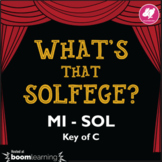 Music Distance Learning: What's That Solfege? SOL -MI (Key