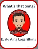 What's That Song: Evaluating Logarithms