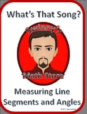 What's That Song: Measuring Line Segments and Angles