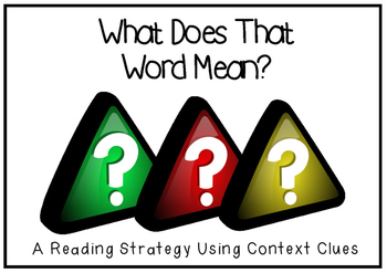What's That Word Mean: A Reading Strategy Center
